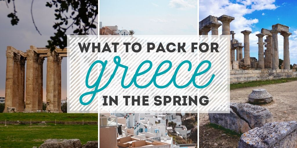 Featured image with text stating: What to Pack for Greece in the Spring