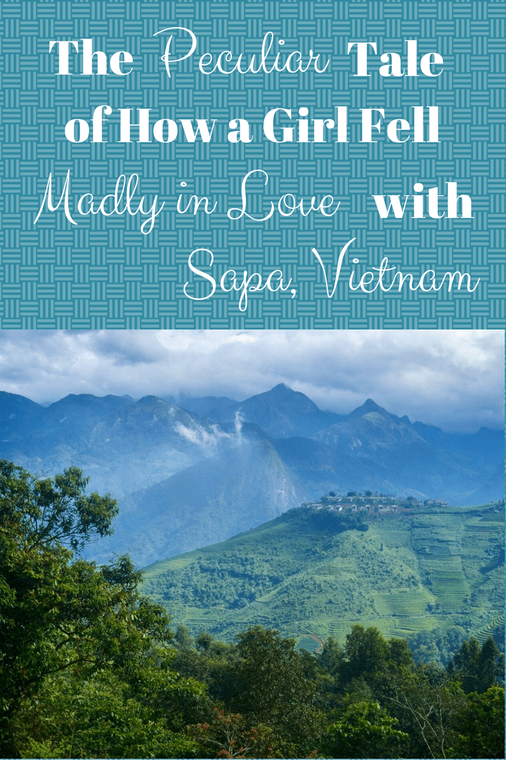 The Peculiar Tale of How a Girl Fell Madly in Love with Sapa, Vietnam | The Wanderful Me