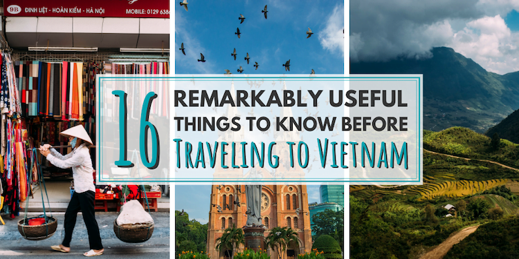 Here's my list of 16 remarkably useful things to know before traveling to Vietnam | The Wanderful Me