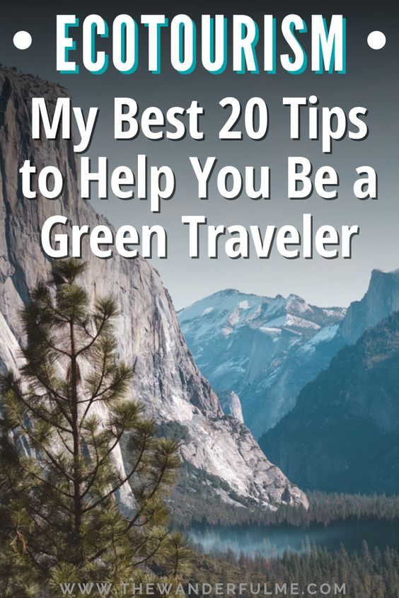 Ready to be a sustainable traveler? Here's my best 20 tips on how to practice ecotourism and green travel! | #ecotourism #greentravel #responsibletravel #sustainable #tips