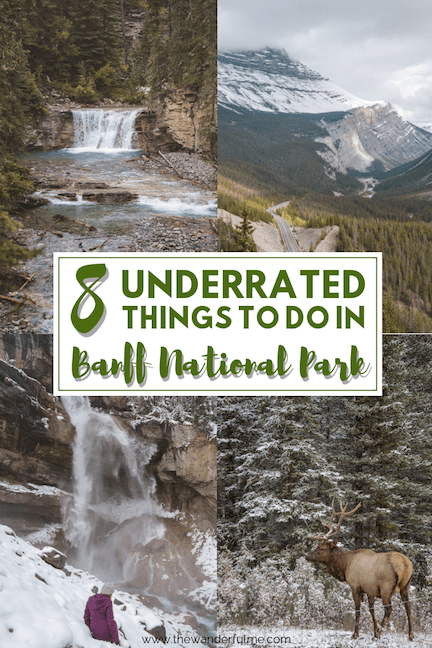 Looking for things to do in Banff? I've got just the list for you if you're thinking to visit Banff in Canada! Here are 8 underrated things to do in Banff National Park. #banff #canada #thingstodo