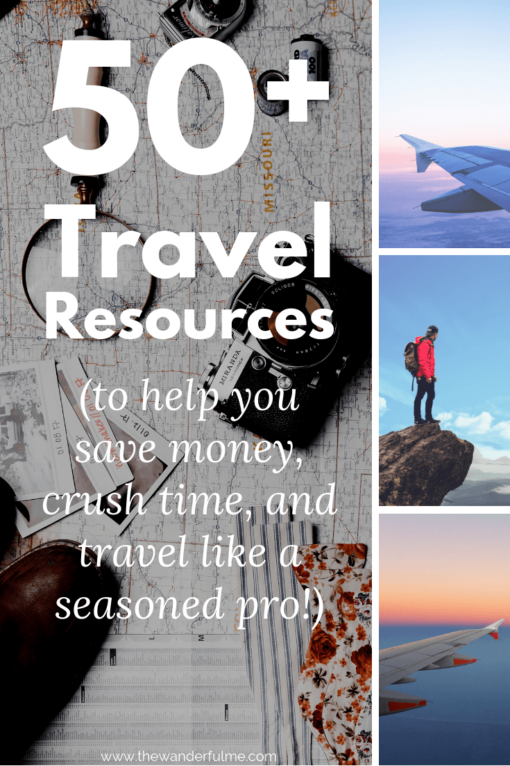 Ready to plan a trip like a seasoned pro? With these 50+ travel resources to help you save money, time, and planning hassle, you'll be wandering the world in no time. | #travel #traveltips #worldtravel