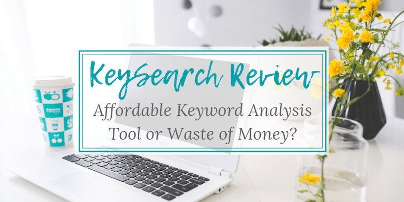 KeySearch Review: Affordable Keyword Analysis Tool or Waste of Money?