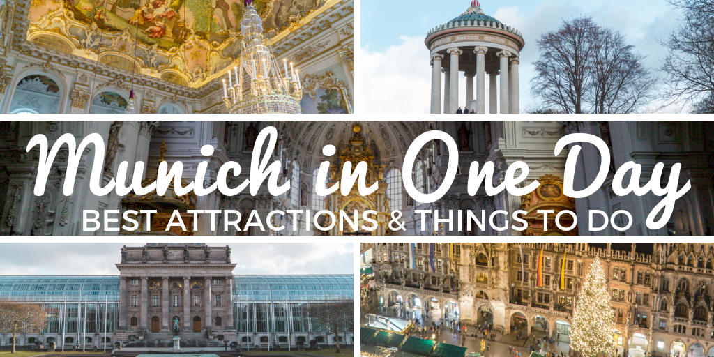 Best Attractions and Things to Do in Munich in One Day • The Wanderful Me