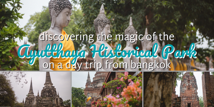 Discovering the magic of the Ayutthaya Historical Park on a day trip from Bangkok, Thailand • The Wanderful Me