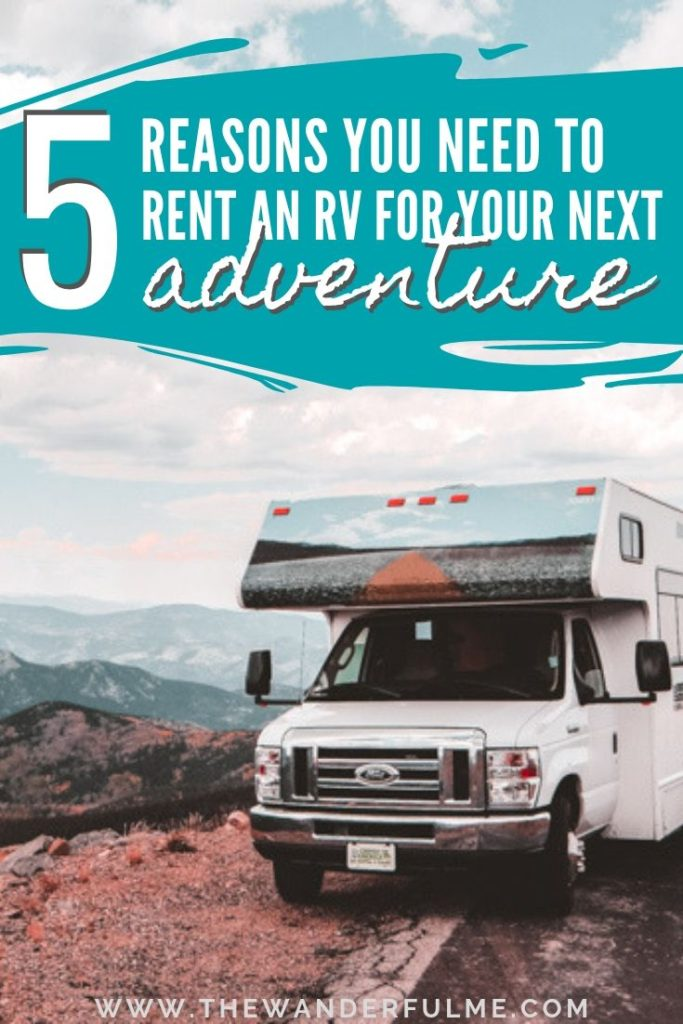 Ready to make your next adventure one for the books? Renting an RV is not only super fun but also a unique kind of vacation! Here's why you should make your next trip an RV vacation. | #sponsored #rv #travel #sponsored #roadtrip #tips