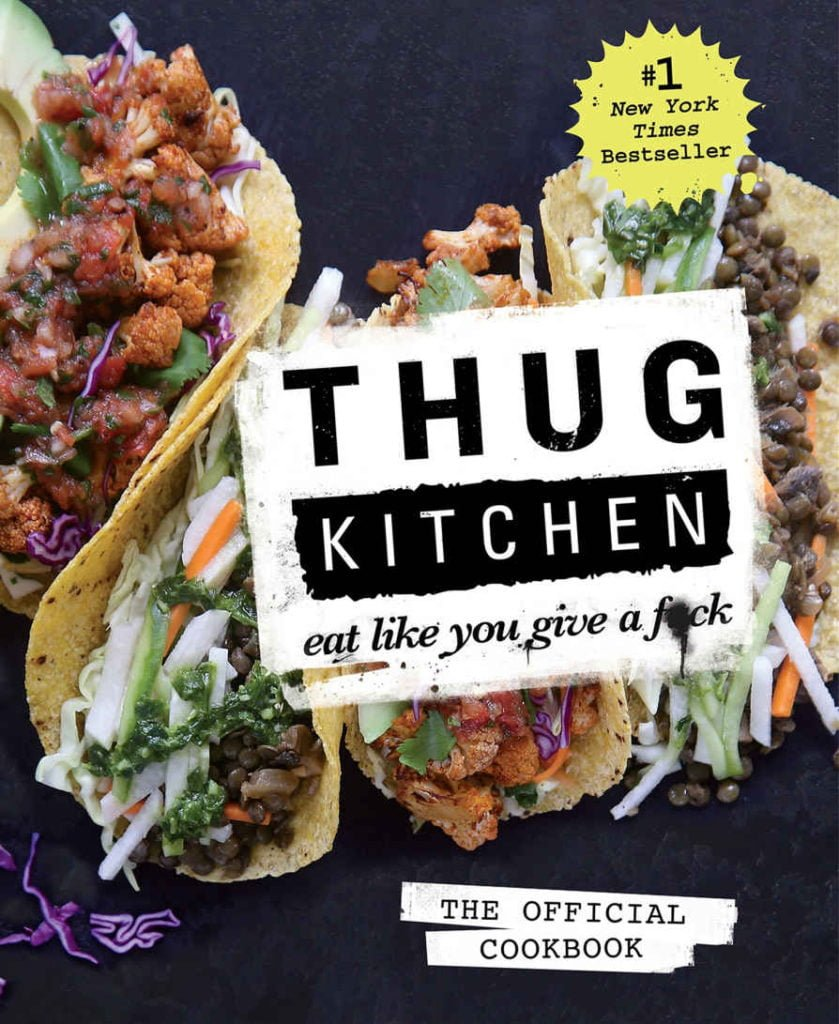 """The book cover to Thug Kitchen's """"Eat Like You Give a F*ck"""" cookbook."""