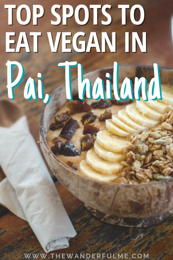 Heading to Pai and looking for some plant-based eats? Here's my list of the top spots to eat vegan in Pai, Thailand! | #vegan #thailand #pai #foodie #travel