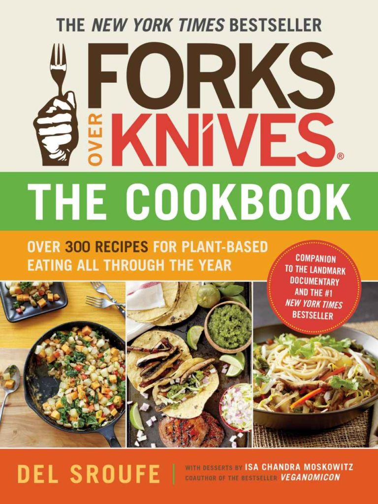 The book cover to Del Sroufe's Forks Over Knives cookbook.