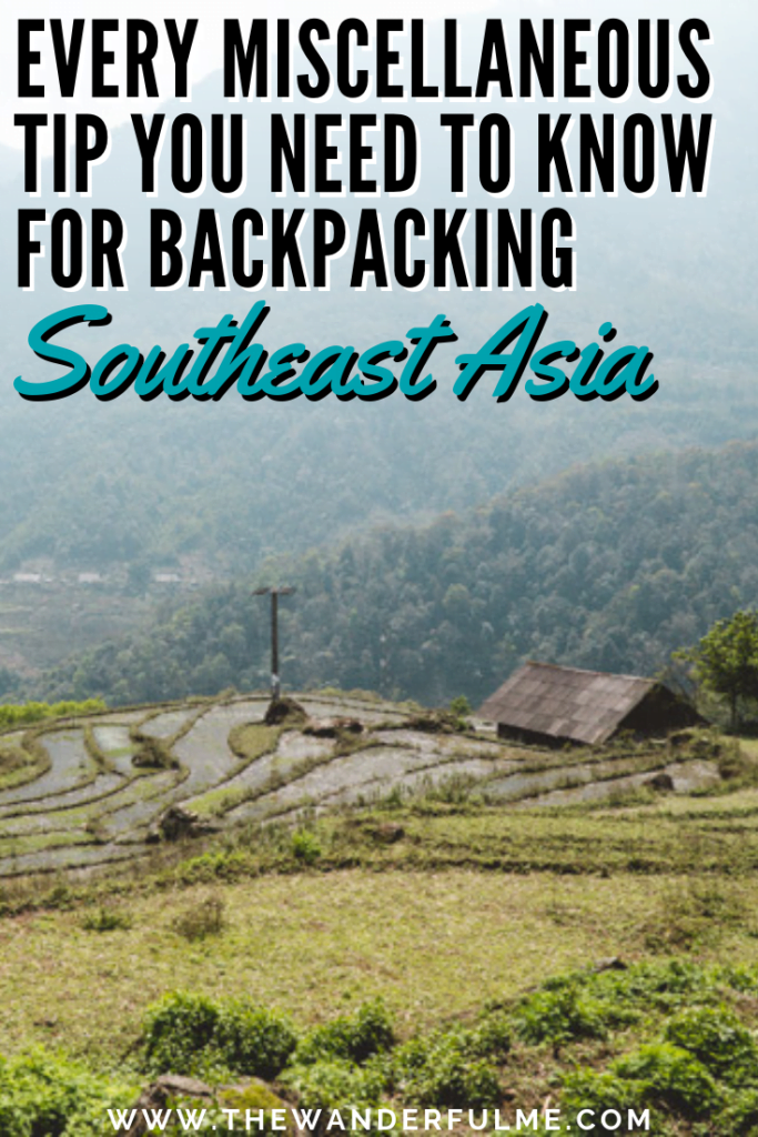 Thinking of backpacking Southeast Asia soon or already traveling through Southeast Asia? To help you get the lay of the land, here's every single miscellaneous, random tip you need to know to make your Southeast Asia adventure an effortless one! | #southeastasia #asia #travel #adventure #backpacking #tips