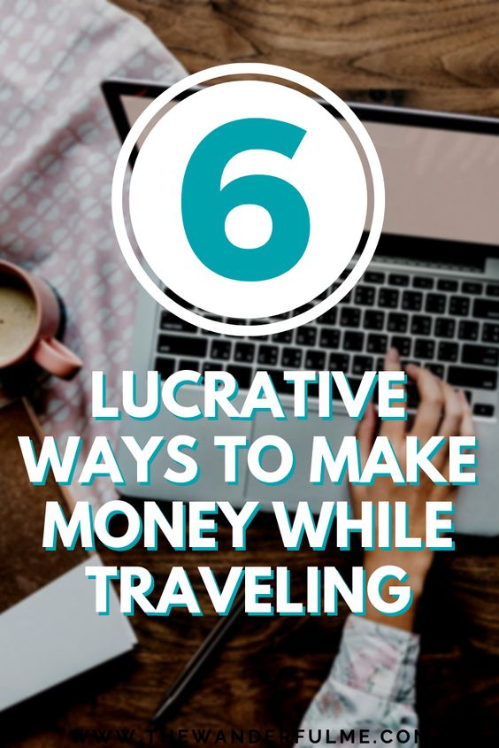 Want to live the dream of traveling the world and working from your computer? Making money while traveling doesn't just have to be a wishful thought... make it come true with these 6 lucrative ways to make REAL money traveling and on the road! | #digitalnomad #freelance #money #moneymakingideas #work