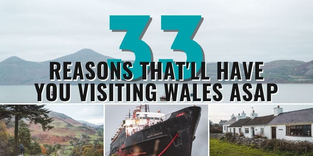 33 Reasons That'll Have You Booking  a Flight to Wales ASAP • The Wanderful Me