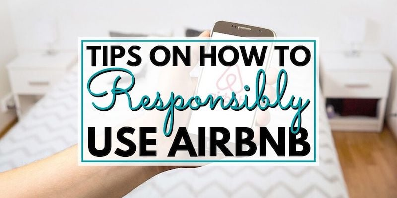 Tips on How to Responsibly Use Airbnb • The Wanderful Me