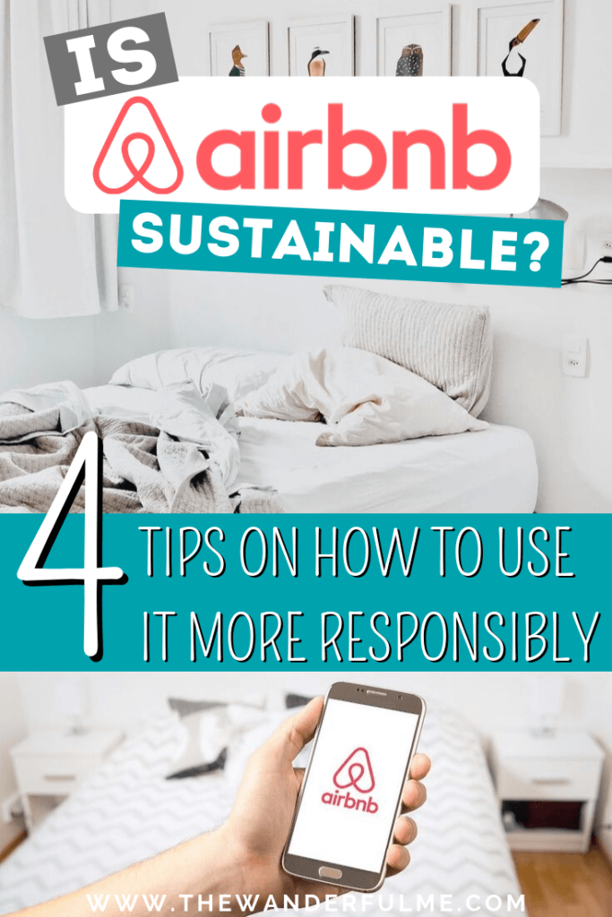 Is Airbnb sustainable? While responsible travel and Airbnb aren't necessarily thought of to go hand-in-hand, they totally do! Here are my top 4 tips on how to use Airbnb more responsibly to do the earth some good while traveling. | #ecotourism #responsibletravel #sustainability #airbnb #travel #tips
