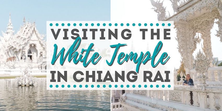 Visiting the White Temple in Chiang Rai, Thailand. • The Wanderful Me