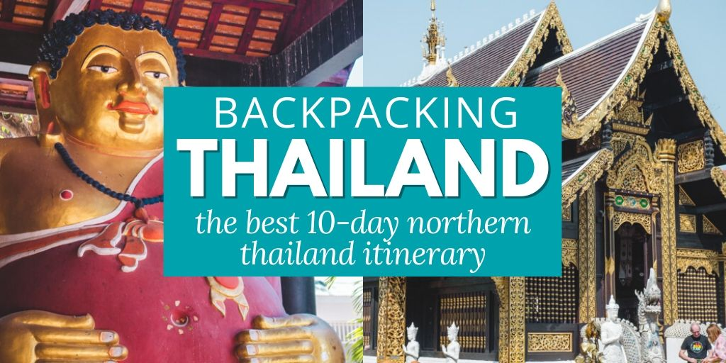 Backpacking Thailand: the BEST 10-Day Northern Thailand Itinerary to see the best of the region.