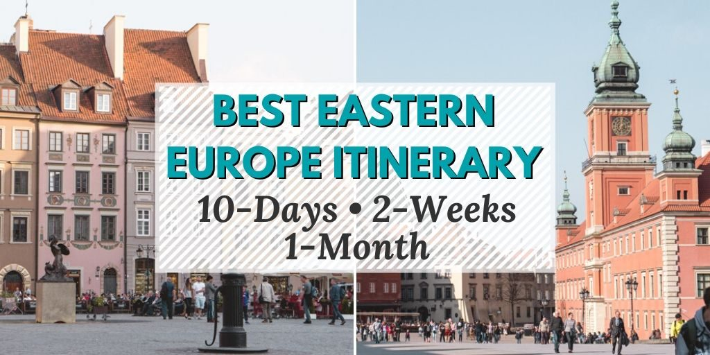 Best Eastern Europe Itinerary for 10 Days, 2-Weeks, or even 1-Month | The Wanderful Me