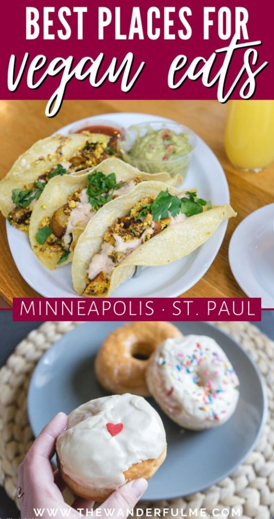Are you searching for the best vegan eats in Minneapolis/St.Paul, Minnesota? Here's the ultimate list of 10+ places to eat when wanting delicious plant-based food in the Twin Cities. #USA #Minnesota #Minneapolis #Vegan