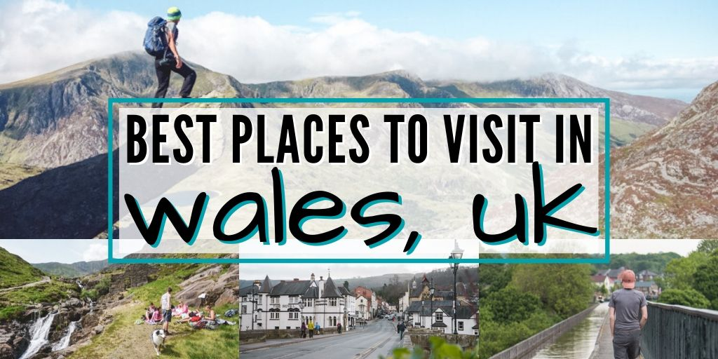The ultimate list of the 10 best places to visit in Wales, the most underrated country in the United Kingdom.