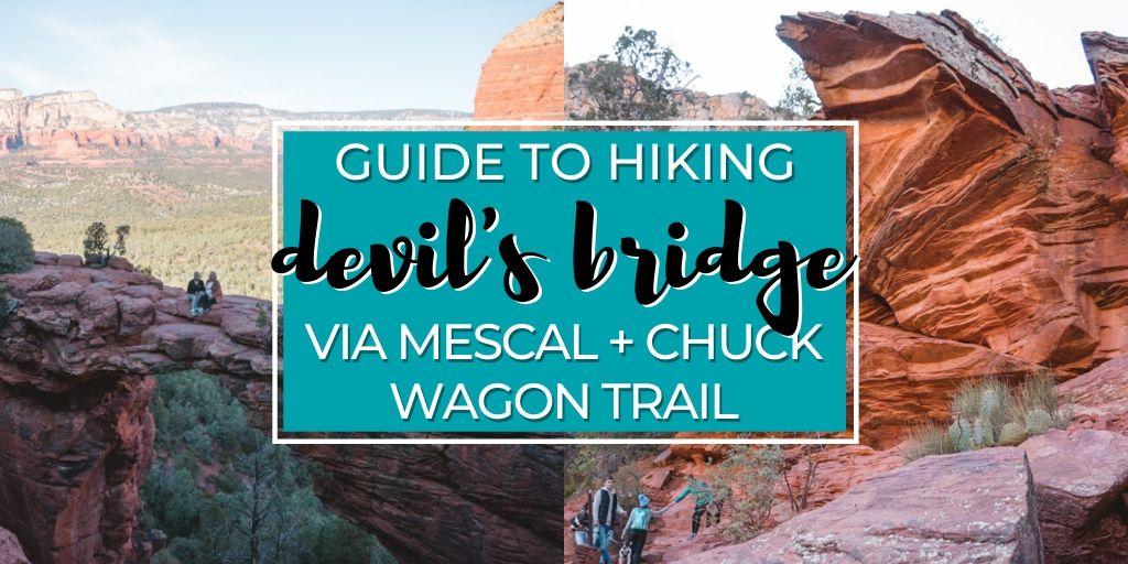 Your in-depth guide to hiking Devil's Bridge via Mescal + Chuck Wagon Trail in Sedona, Arizona. | The Wanderful Me