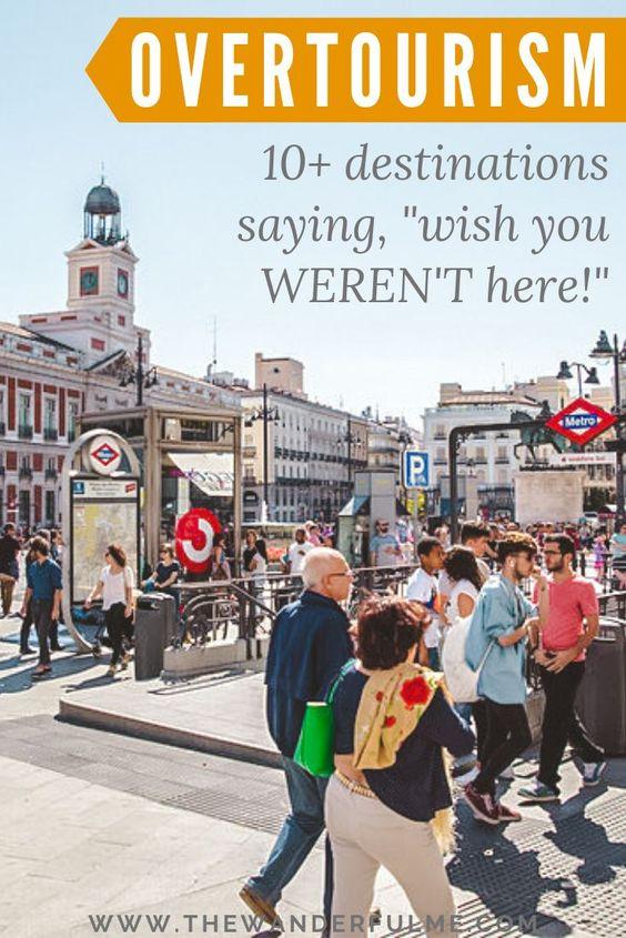 Overtourism: 10+ Destinations Saying