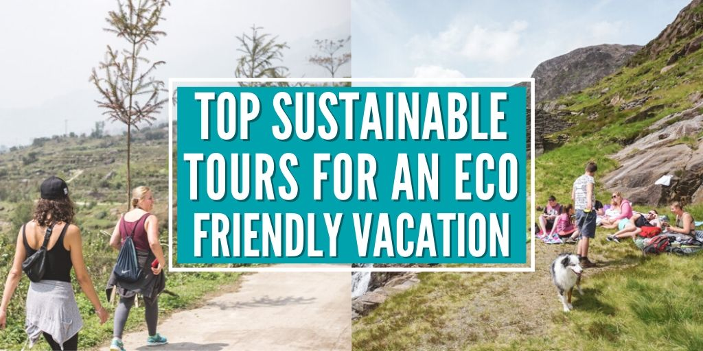 The Wanderful Me's Top Sustainable Tours for an Eco-Friendly Vacation or Holiday!