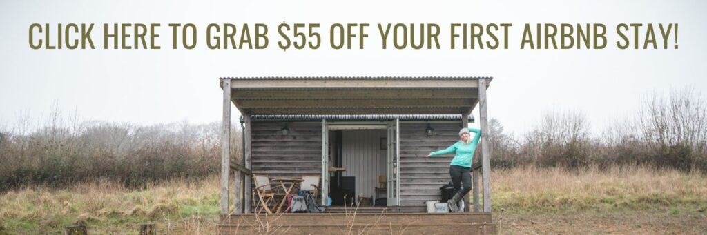 Click here to grab $55 off your first Airbnb stay!