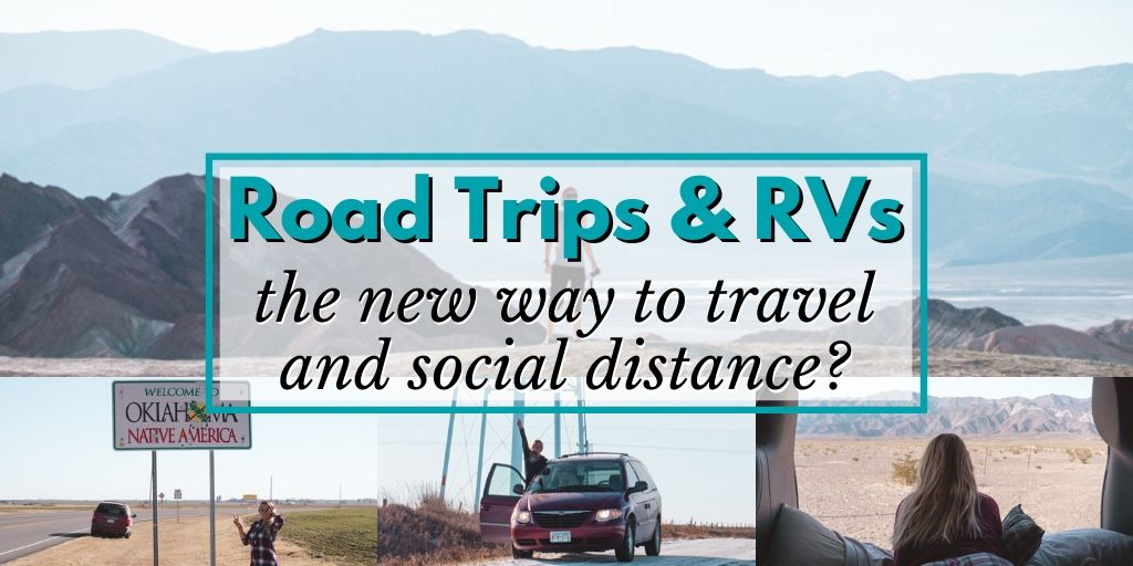 """Cover photo with text overlay reading, """"Road trips and RVs -- the new way to travel and social distance?"""""""