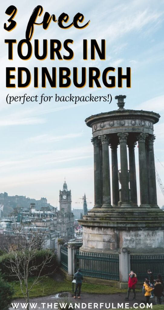 Backpacking Scotland on a budget? Try out one of these 3 FREE tours in Edinburgh! Or heck, if you have time, go on all of them! See and experience the best things to do in Edinburgh with a knowledgeable local on these tours. You're going to love it! Click the pin for more info. #edinburgh #scotland #tours #travel #uk