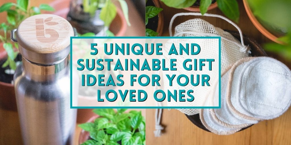 "Featured image with text saying ""5 unique and sustainable gift ideas for your loved ones."""