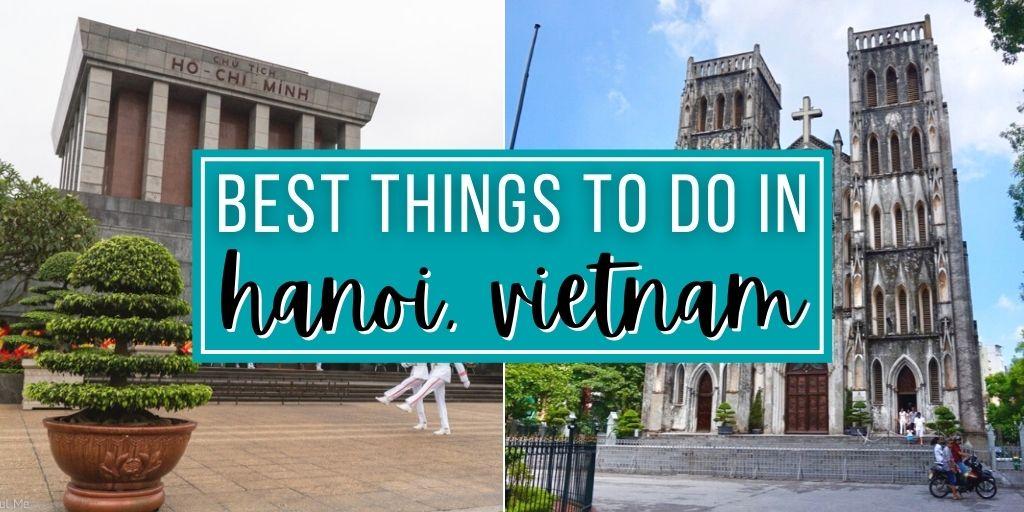 Best Things to Do in Hanoi, Vietnam | The Wanderful Me