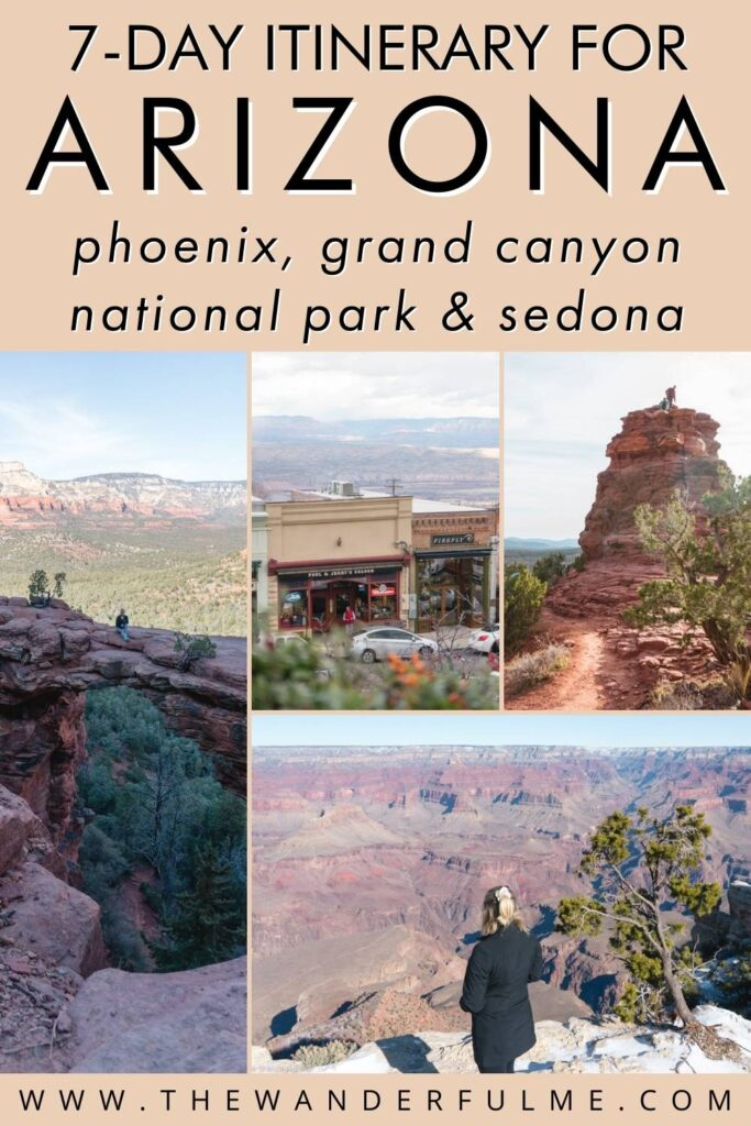 The ultimate 7-day itinerary for Arizona that explores Phoenix, Grand Canyon National Park, and Sedona.